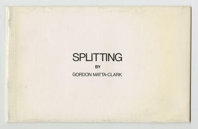 Gordon Matta-Clark, 'Splitting', 1974