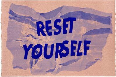 Raul Walch, 'Reset Yourself', 2020