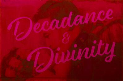 Jeremy Penn, 'Decadence & Divinity', 2016