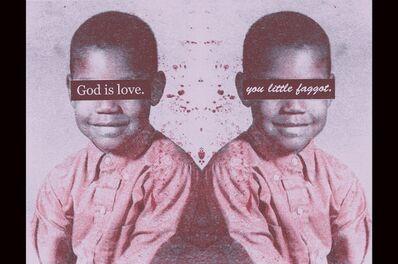 Steve Locke, 'Untitled (GOD IS LOVE/ you little faggot)', 2018