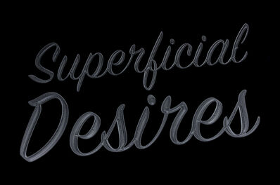 Jeremy Penn, 'Superficial Desires'