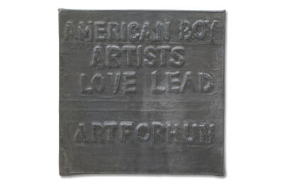Rafael Ferrer, 'Untitled (American Boy Artists Love Lead)', 1972