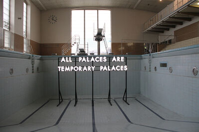 Robert Montgomery, 'All Palaces', 2010