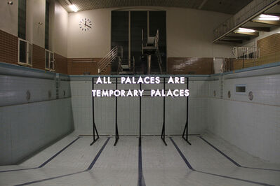 Robert Montgomery, 'All Palaces', 2016
