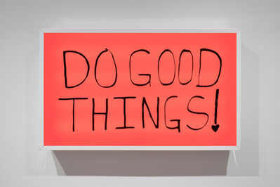 Sam Durant, 'Do Good Things!', 2018