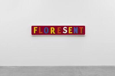 Bob and Roberta Smith, 'FLORESENT', 1999