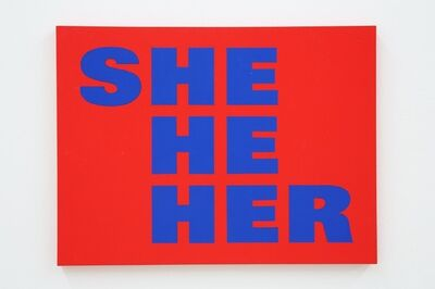 Kay Rosen, 'She-Man (Proxy)', 1996/2016