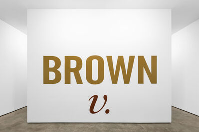 Kay Rosen, 'Brown v.', 2019-2020