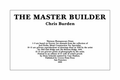 Chris Burden, 'The Master Builder', 2000