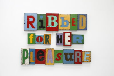 David Buckingham, 'Ribbed for Her Pleasure', 2012