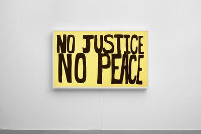 Sam Durant, 'No Justice No Peace', 2017