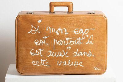 Ben Vautier, 'Si mon ego est partout il est aussi dans cette valise (If my ego is everywhere it's also in this suitcase) ', 2013