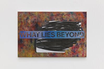 Volo Bevza, 'What lies beyond', 2018-2019