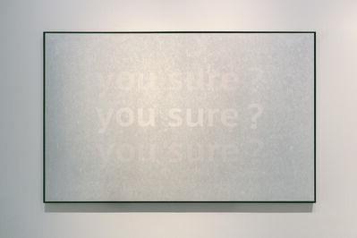 Hang Chunhui 杭春暉, 'Transparent Color-You Sure', 2018