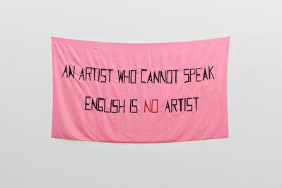 Mladen Stilinovic, 'An Artist Who Cannot Speak English Is No Artist'