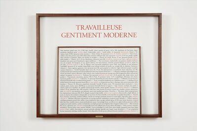 Sophie Calle, 'Travailleuse gentiment moderne', 2017