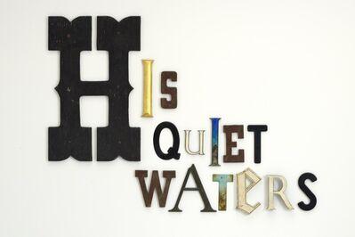 Jack Pierson, 'HIS QUIET WATERS', 2013