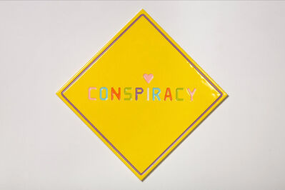 Walter Robinson, 'Conspiracy (Road Sign)', 2007