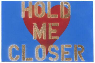 Bernie Taupin, 'Hold Me Closer', 2018