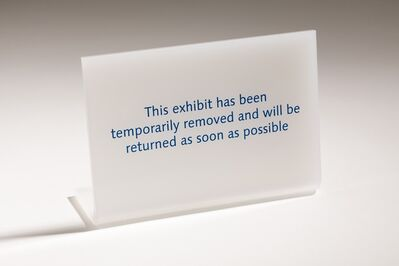 Anna Blessmann and Peter Saville, 'This exhibit has been temporarily removed and will be returned as soon as possible', 2013
