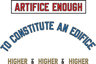 Lawrence Weiner, 'Artifice enough...', 2008