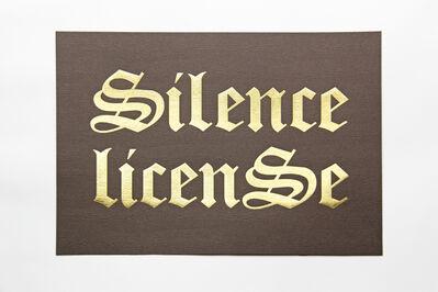 Kay Rosen, 'Silence License', 2017
