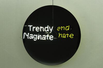 Camilo Matiz, 'Trendy Magnate / End Hate', 2016