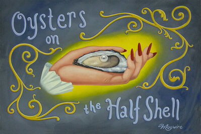 "molly mcguire, ' ""Oysters on the Half Shell""', ca. 2017"