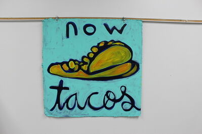 Paul Valadez, 'now tacos', 2019