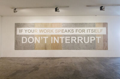 Nilo Ilarde, 'If You're Work Speaks For Itself, Don't Interrupt', 2016
