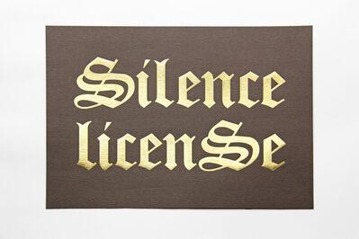 Kay Rosen, 'Silence License', 1995/2017