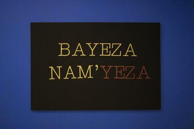 Lhola Amira, 'Bayeza nam'yeza', 2019