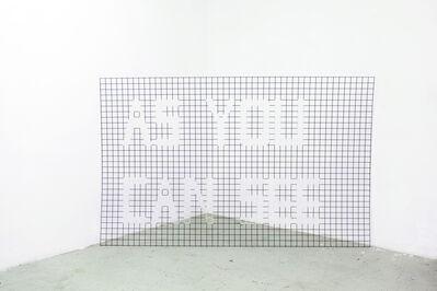 Sophia Hatwagner, 'AS YOU CAN SEE', 2016