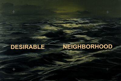 Robert McCauley, 'Desirable Neighborhood'