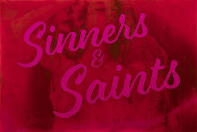 Jeremy Penn, 'Sinners & Saints', 2016