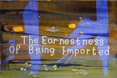 Graham Gillmore, 'The Earnestness of Being Imported', 2016