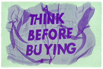 Raul Walch, 'Think Before Buying', 2020