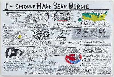 Jim Torok, 'It Should Have Been Bernie', 2016