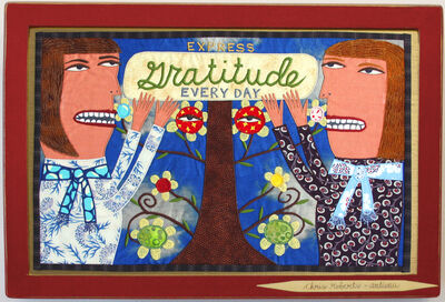 Chris Roberts-Antieau, 'Express Gratitude Every Day', 2019