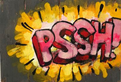 Anthony Lister, 'PSSH!', 2018