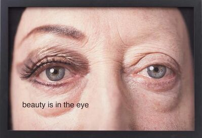 Martha Wilson, 'beauty is in the eye', 2014