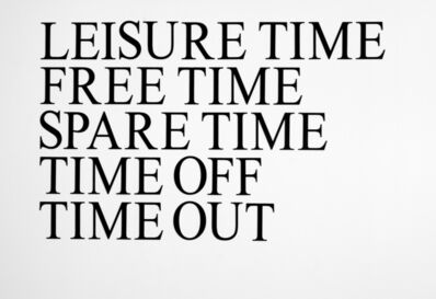 Simon Gush, 'Leisure Time, Free Time, Spare Time, Time Off, Time Out', 2015