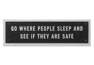 Jenny Holzer, 'Go where people sleep …, Text: Survival (1983-85)', 1984