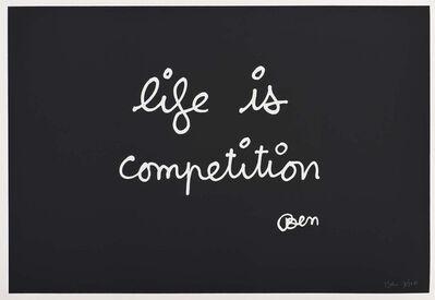 Ben Vautier, 'Life is Competition', 1992