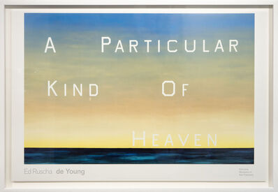 Ed Ruscha, 'A Particular Kind Of Heaven', 2018