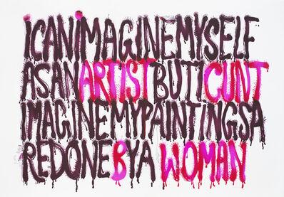 Mithu Sen, 'Artist cunt b Woman', 2013
