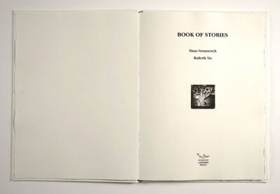 Tinus Vermeersch, 'BOOK OF STORIES, Eleven etchings of TINUS VERMEERSCH, One unpublished narration of RODERIK SIX', 2013