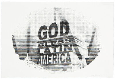 Gonzalo Fuenmayor, 'God Bless Latin America Silkscreen', 2019