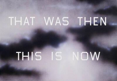 Ed Ruscha, 'That Was Then This Is Now', 2014