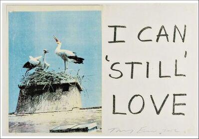 """Tracey Emin, 'TRACEY EMIN """"I CAN STILL LOVE""""', 2012"""